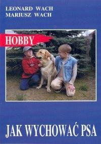 Okładka książki Jak wychować psa