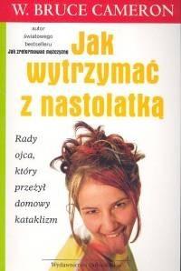 Okładka książki Jak wytrzymać z nastolatką