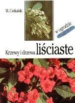 Okładka książki Krzewy i drzewa liściaste w ogrodzie