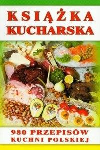Okładka książki Książka kucharska. 980 przepisów kuchni polskiej