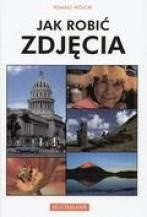 Okładka książki Jak robić zdjęcia