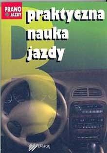 Okładka książki Praktyczna nauka jazdy