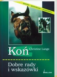 Okładka książki Koń. Dobre rady i wskazówki