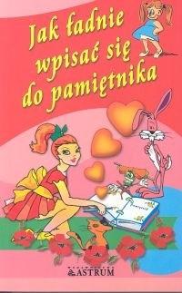 Okładka książki Jak ładnie wpisać się do pamiętnika