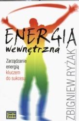 Okładka książki Energia wewnętrzna. Zarządzanie energią kluczem do sukcesu