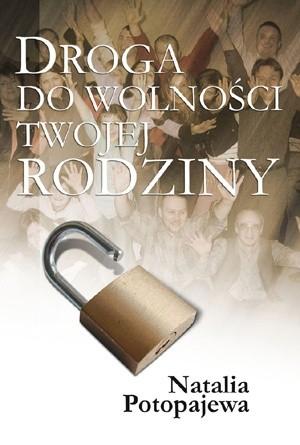 Okładka książki Droga do wolności twojej rodziny