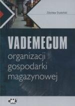Okładka książki Vademecum organizacji gospodarki magazynowej