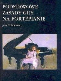 Okładka książki Podstawowe zasady gry na fortepianie