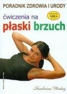 Okładka książki ćwiczenia na płaski brzuch Poradnik zdrowia i urody