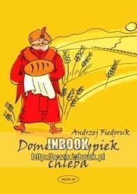 Okładka książki Domowy wypiek chleba