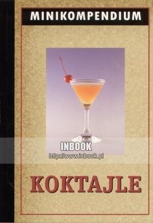 Okładka książki Koktajle. Minikompendium
