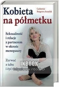 Okładka książki Kobieta na półmetku - Bergeret - Amselek Catherine
