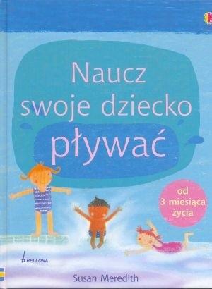 Okładka książki Naucz swoje dziecko pływać