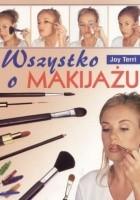 Wszystko o makijażu