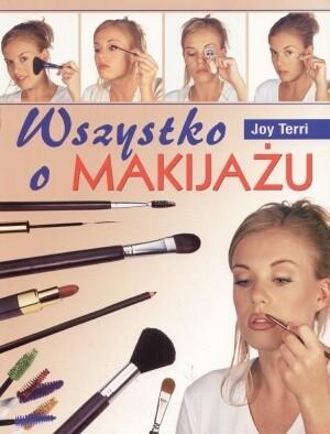 Okładka książki Wszystko o makijażu
