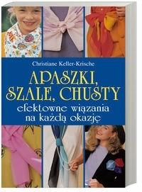 Okładka książki Apaszki, szale, chusty