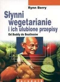 Okładka książki Słynni wegetarianie i ich ulubione przepisy