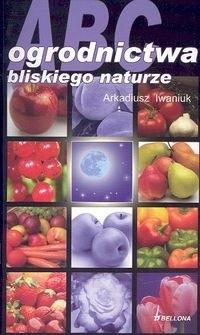 Okładka książki ABC ogrodnictwa bliskiego naturze