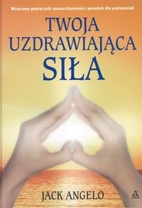 Okładka książki Twoja uzdrawiająca siła