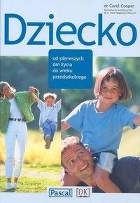 Okładka książki Dziecko-od pierwszych dni życia do wieku przedszkolnego