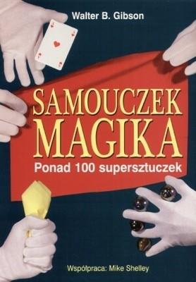 Okładka książki Samouczek magika. Ponad 100 supersztuczek