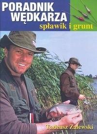 Okładka książki Poradnik wędkarza - spławik i grunt