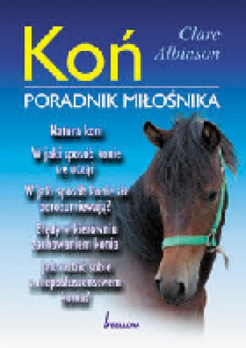 Okładka książki Koń. Poradnik miłośnika