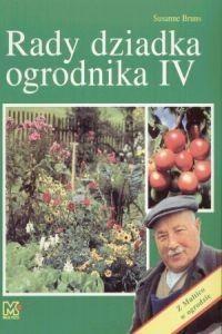 Okładka książki Rady dziadka ogrodnika IV