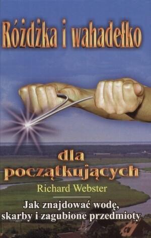 Okładka książki Różdżka i wahadełko dla początkujących