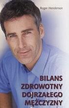 Okładka książki Bilans zdrowotny dojrzałego mężczyzny
