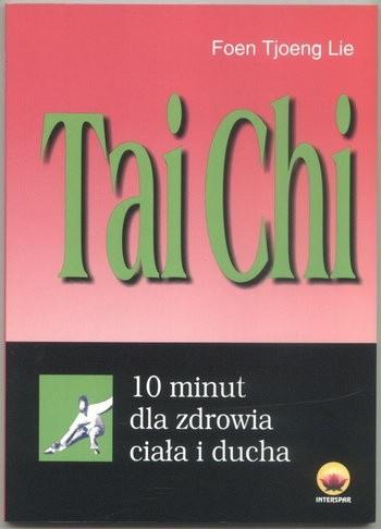 Okładka książki Tai Chi. 10 minut dla zdrowia