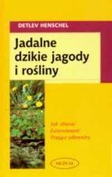 Okładka książki Jadalne dzikie jagody i rośliny