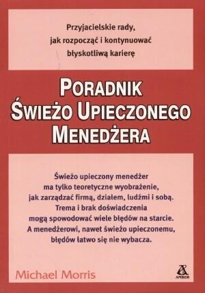 Okładka książki Poradnik świeżo upieczonego menedżera