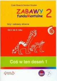 Okładka książki Zabawy fundaMentalne II. Coś w ten deseń 1 (2-6 lat)