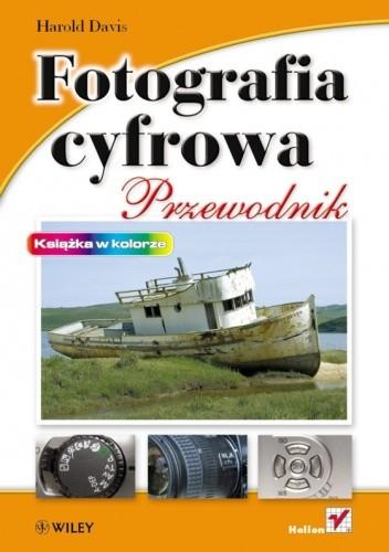 Okładka książki Fotografia cyfrowa. Przewodnik