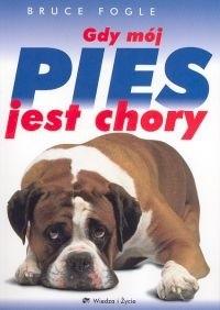Okładka książki Gdy mój pies jest chory