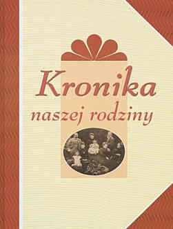 Okładka książki Kronika naszej rodziny