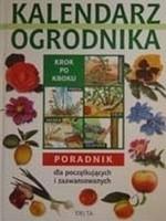 Okładka książki Kalendarz ogrodnika. Poradnik dla początkujących i zaawansowanych