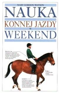 Okładka książki Nauka konnej jazdy w weekend