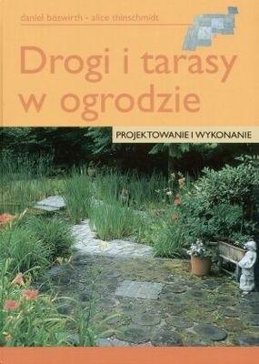 Okładka książki Drogi i tarasy w ogrodzie