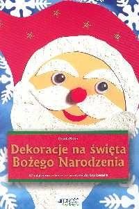 Okładka książki Dekoracje na święta Bożego Narodzenia