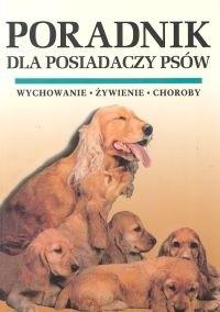 Okładka książki Poradnik dla posiadaczy psów