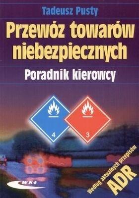 Okładka książki Przewóz towarów niebezpiecznych. Poradnik kierowcy