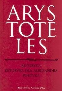 Okładka książki Retoryka. Retoryka dla Aleksandra. Poetyka