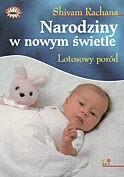 Okładka książki Narodziny w nowym świetle. Lotosowy poród
