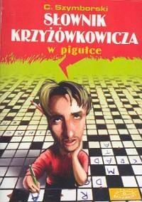 Okładka książki Słownik krzyżówkowicza w pigułce