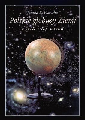 Okładka książki Polskie globusy Ziemi z XIX i XX wieku