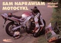 Okładka książki Sam naprawiam motocykl