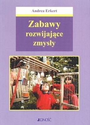 Okładka książki Zabawy rozwijające zmysły
