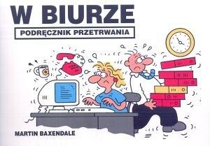 Okładka książki W biurze. Podręcznik przetrwania